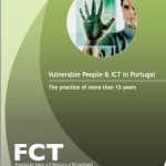 Vulnerable People & ICT in Portugal – The practice of more than 15 years
