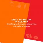 Copilul cu dizabilități în Albania – prevalența dizabilității, accesul la servicii și calitatea serviciilor